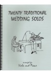 Twenty Traditional Wedding Solos [viola]