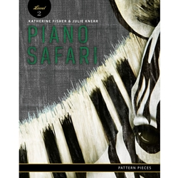 Piano Safari Level 2 Pattern Pieces [piano]